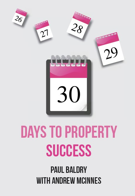 30 Days to Property Success - Planning not Passion